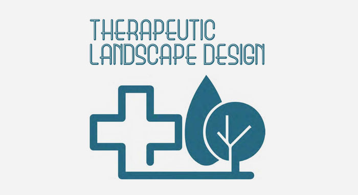 Therapeutic Landscape Design
